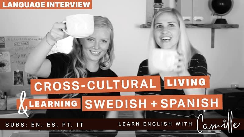 American speaks Spanish & Swedish - Language Interviews - Learn English with Camille