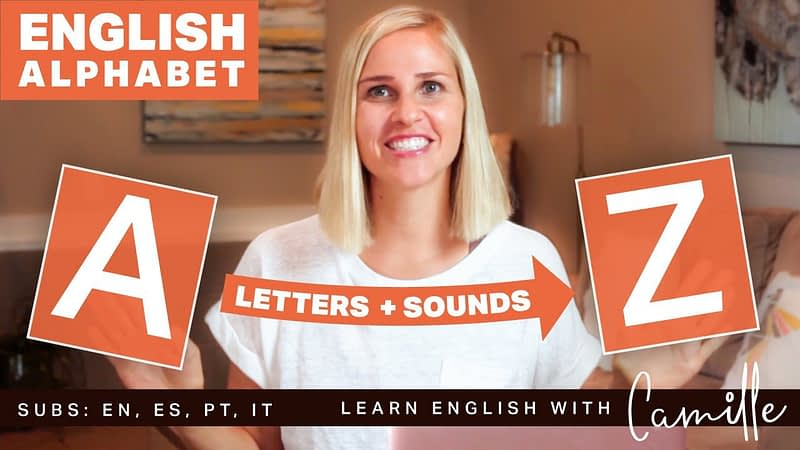 A-Z Letters & Sounds - Youtube Video - Learn English with Camille