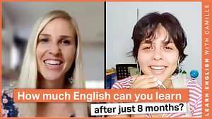 How much English can you learn in 8 months?